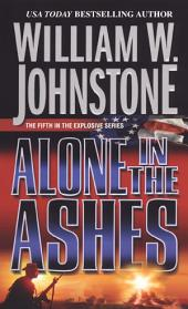 Alone in the Ashes