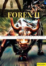 ADMINISTRATIVE ART WITH BEAR AND BULL IN FOREX - MEDIUM LEVEL
