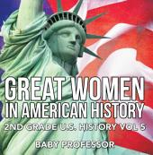 Great Women In American History | 2nd Grade U.S. History: Volume 5