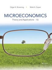Microeconomics: Theory and Applications, 12th Edition: Edition 12