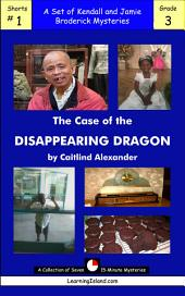 The Case of the Disappearing Dragon: A Set of Seven 15-Minute Books