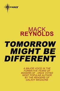 Tomorrow Might Be Different PDF