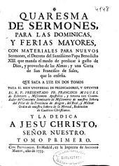 Quaresma de sermones para las dominicas, y ferias mayores: con materiales para nueuos sermones ...