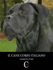 Il Cane Corso Italiano