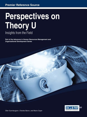 Perspectives on Theory U  Insights from the Field PDF