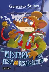 El misterio del tesoro desaparecido: Geronimo Stilton 10