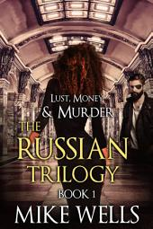 Lust, Money & Murder, Book 4 - Cattoretti's Return (Book 1 Free!)