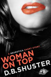 Woman on Top: A Neurotica Short Story