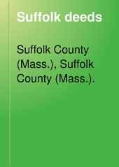 Suffolk Deeds: Volume 13