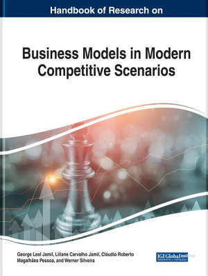 Handbook of Research on Business Models in Modern Competitive Scenarios PDF