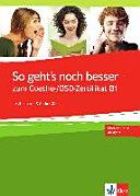 So geht s noch besser zum Goethe  OSD Zertifikat B1 PDF