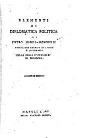Elementi di diplomatica politica/ di Pietro Napoli-Signorelli