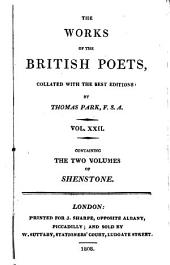 The Poetical Works of William Shenstone: In Two Volumes. Collated with the Best Editions: