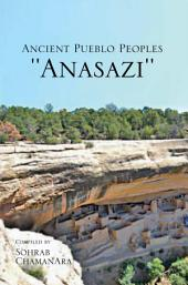 Ancient Pueblo Peoples ''Anasazi''
