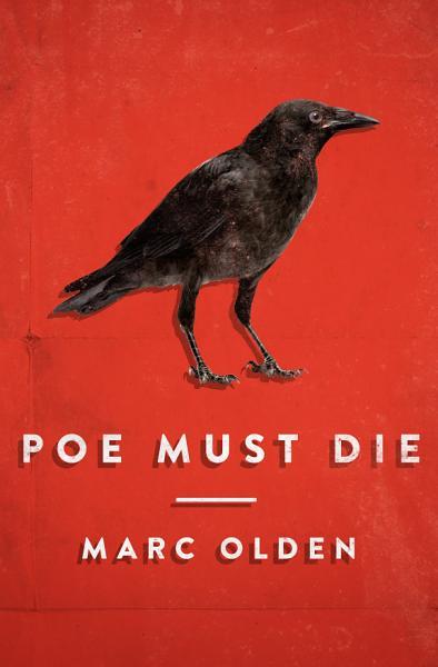 Download Poe Must Die Book