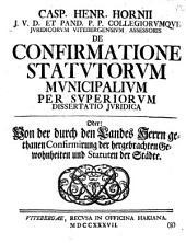 De confirmatione statutorum municipalium per superiorum