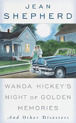 Wanda Hickey s Night of Golden Memories
