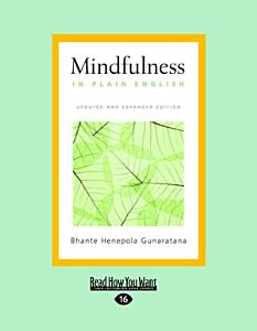 Mindfulness in Plain English Book