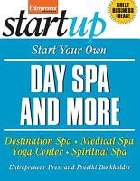 Start Your Own Day Spa and More PDF