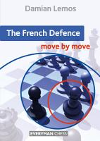 The French Defence  Move by Move PDF