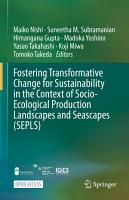 Fostering Transformative Change for Sustainability in the Context of Socio Ecological Production Landscapes and Seascapes  SEPLS  PDF