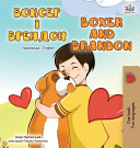 Boxer and Brandon  Ukrainian English Bilingual Book  PDF