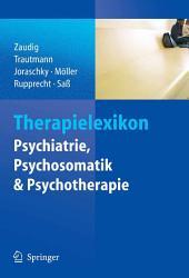 Therapielexikon Psychiatrie, Psychosomatik, Psychotherapie