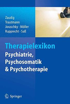 Therapielexikon Psychiatrie  Psychosomatik  Psychotherapie PDF
