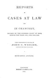 Reports of Cases at Law and in Chancery, Decided by the Supreme Court of Ohio, During the Years 1831, 1832, 1833, 1834: Taken from Original Minutes