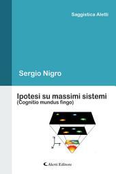 Ipotesi su massimi sistemi