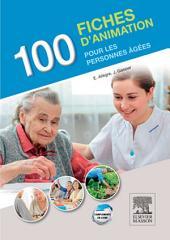 100 fiches d'animation pour les personnes âgées: Édition 2