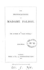 The Provocations of Madame Palissy