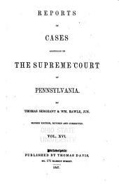 Reports of Cases Adjudged in the Supreme Court of Pennsylvania: 1827