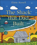 The Shack That Dad Built Book