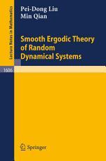 Smooth Ergodic Theory of Random Dynamical Systems PDF