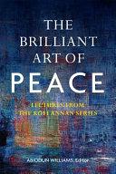 The Brilliant Art of Peace