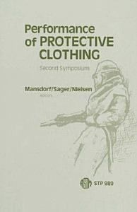 Performance of Protective Clothing