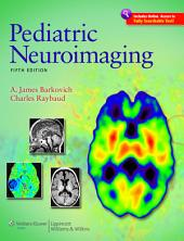 Pediatric Neuroimaging: Edition 5