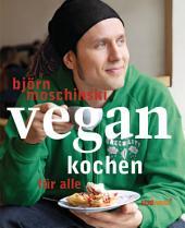 Vegan kochen für alle