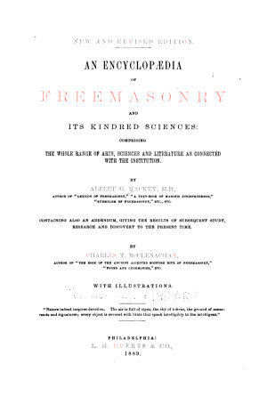An Encyclop  dia of Freemasonry and Its Kindred Sciences