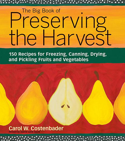 Download The Big Book of Preserving the Harvest Book