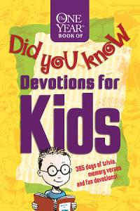 The One Year Book of Did You Know Devotions for Kids Book