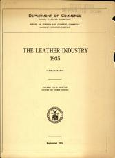 The Leather Industry  1935 PDF