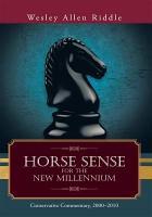 Horse Sense for the New Millennium PDF