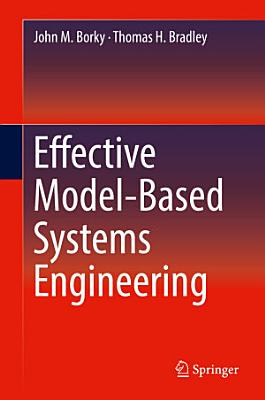Effective Model Based Systems Engineering