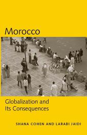 Morocco: Globalization and Its Consequences