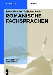 Romanische Fachsprachen: Eine Einführung mit Perspektiven aus der Übersetzungswissenschaft