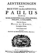 Aentekeningen over de brieven van den apostel Paulus aen die van Rome, Korinten, Galatie, Ephesen, Philippi, en Kolossen: Volume 1