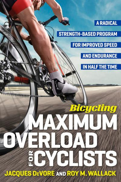 Bicycling Maximum Overload for Cyclists PDF