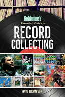 Goldmine s Essential Guide to Record Collecting